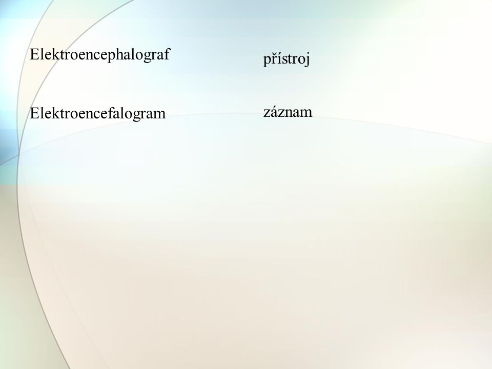 Elektroencephalograf Elektroencefalogram přístroj záznam