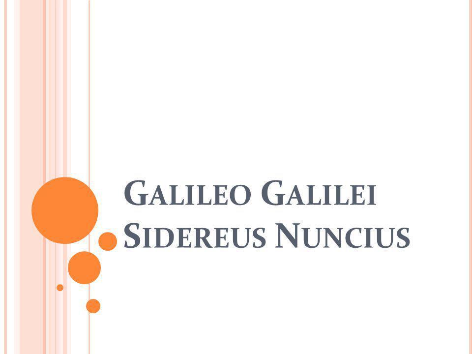 G ALILEO G ALILEI S IDEREUS N UNCIUS