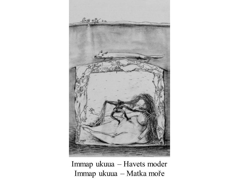 Immap ukuua – Havets moder Immap ukuua – Matka moře