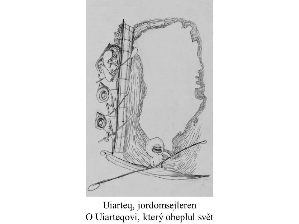 Uiarteq, jordomsejleren O Uiarteqovi, který obeplul svět