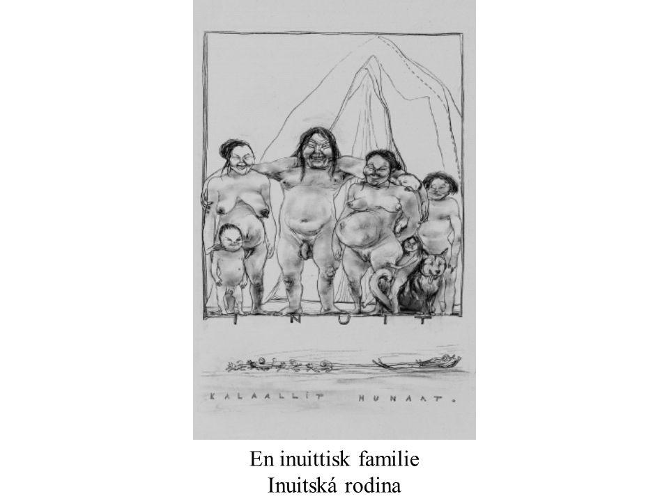En inuittisk familie Inuitská rodina