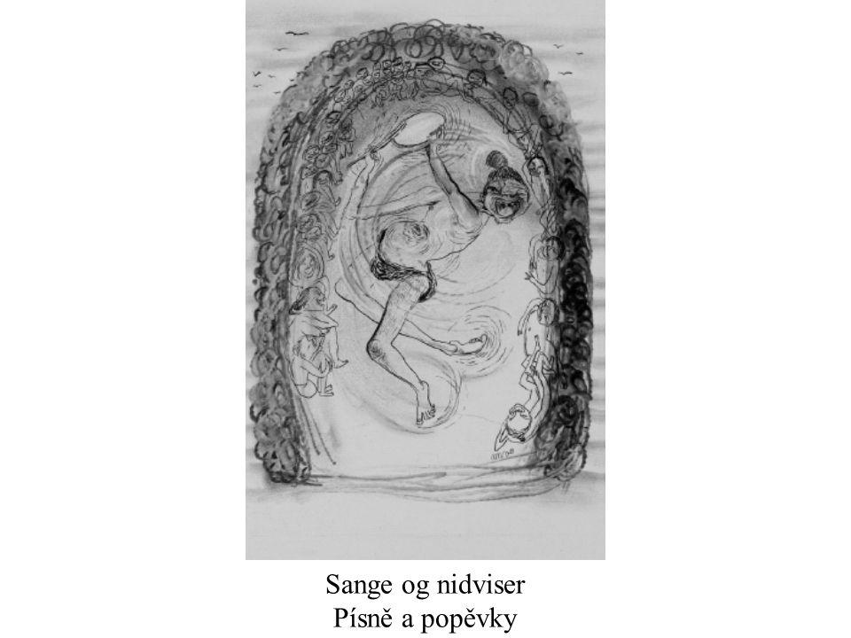 Sange og nidviser Písně a popěvky