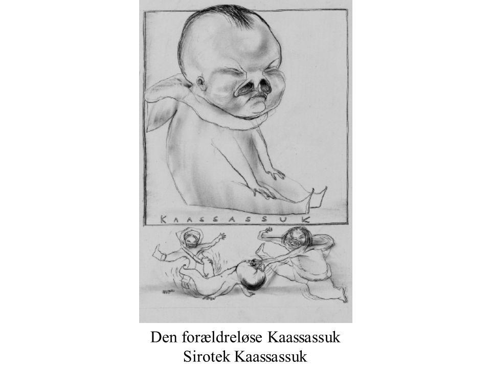 Den forældreløse Kaassassuk Sirotek Kaassassuk