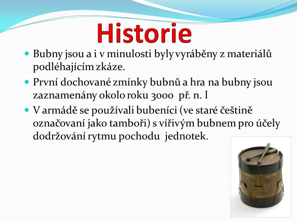 Buben je jeden z nejstarších lidských hudebních nástrojů.