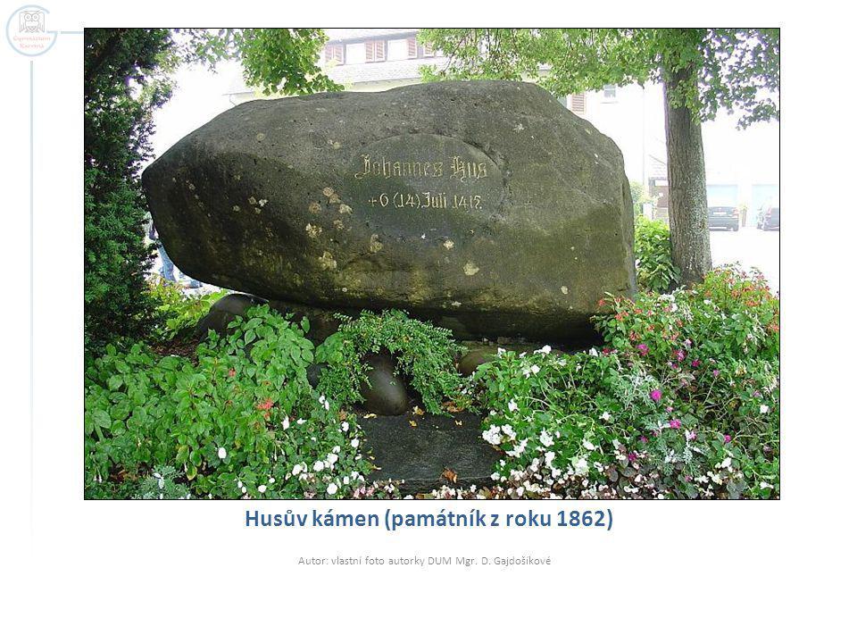 Husův kámen (památník z roku 1862) Autor: vlastní foto autorky DUM Mgr. D. Gajdošíkové