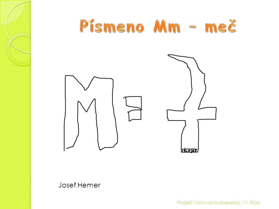 Projekt Malovaná abeceda, VI. třída Josef Hemer