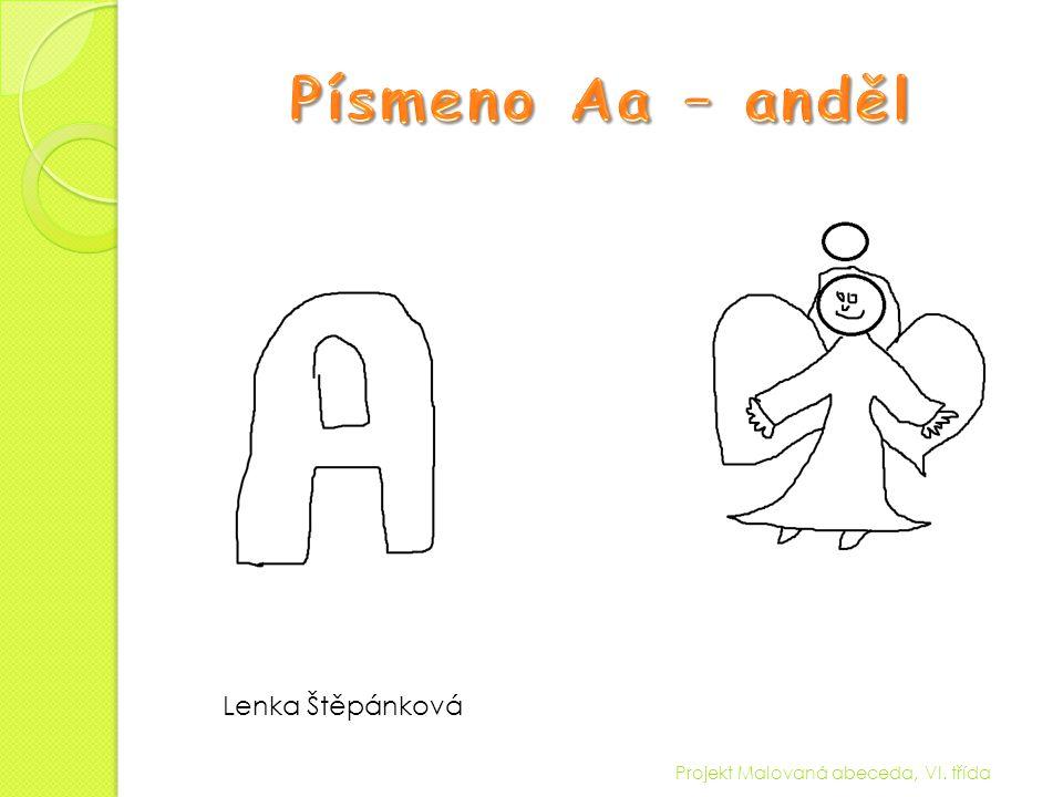 Projekt Malovaná abeceda, VI. třída Natálie Ďuráčová