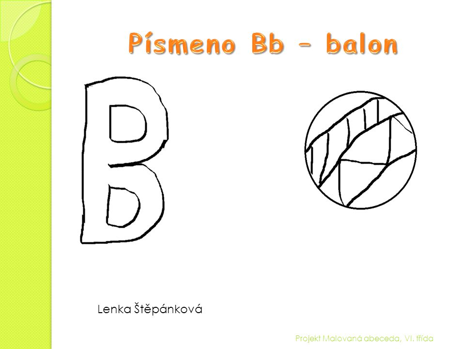 Projekt Malovaná abeceda, VI. třída Klára Kaplanová