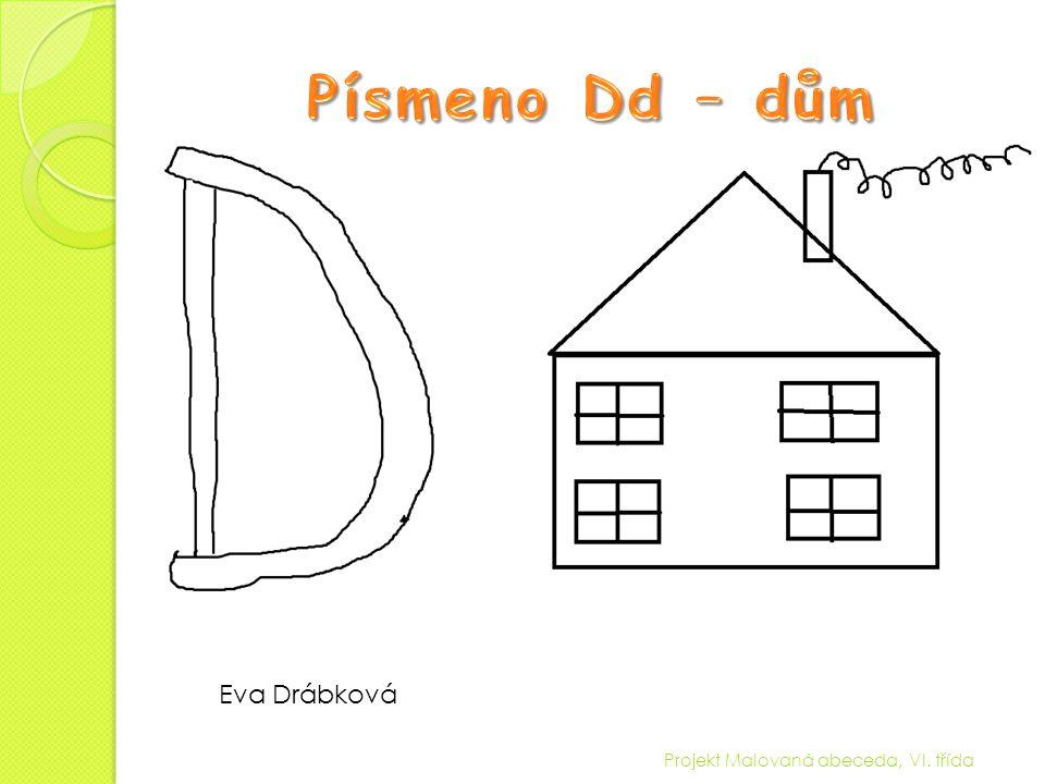 Projekt Malovaná abeceda, VI. třída Eva Drábková