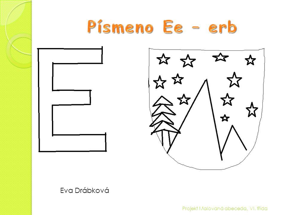 Projekt Malovaná abeceda, VI. třída Veronika Hrdličková