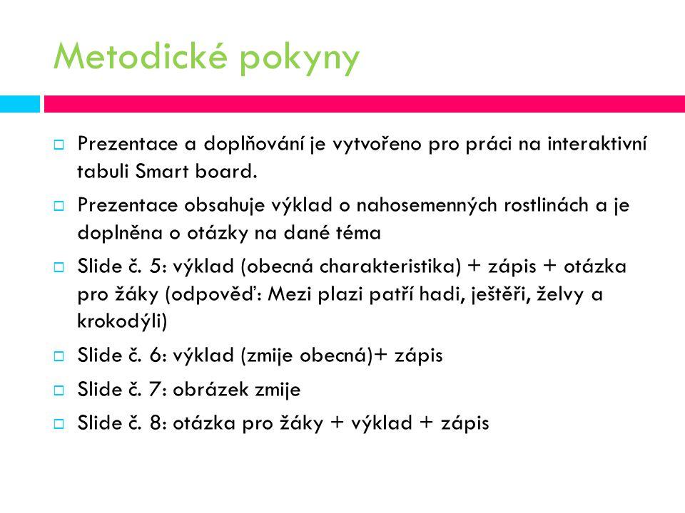 Zdroje informací KVASNIČKOVÁ, L.Ekologický přírodopis 6.