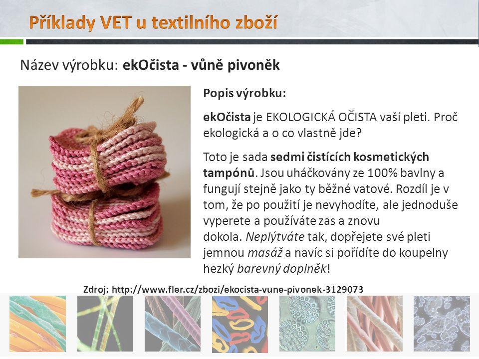 Zdroj: http://www.fler.cz/zbozi/ekocista-vune-pivonek-3129073 Popis výrobku: ekOčista je EKOLOGICKÁ OČISTA vaší pleti. Proč ekologická a o co vlastně