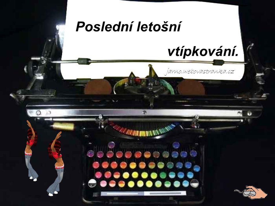 Poslední letošní vtípkování. jarno.webovastranka.cz