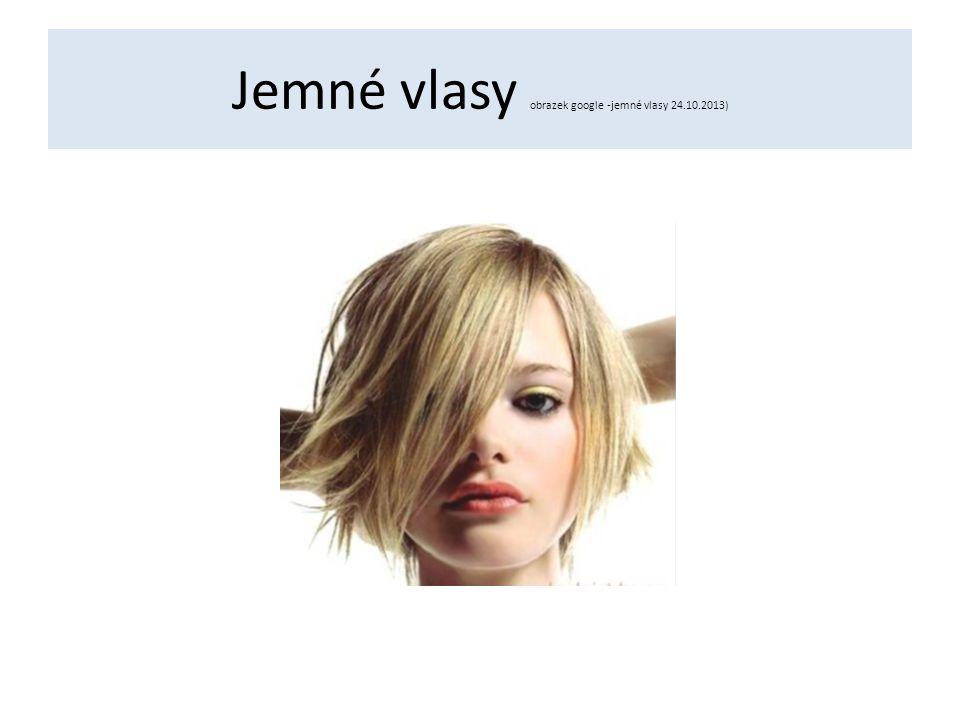Jemné vlasy obrazek google -jemné vlasy 24.10.2013)