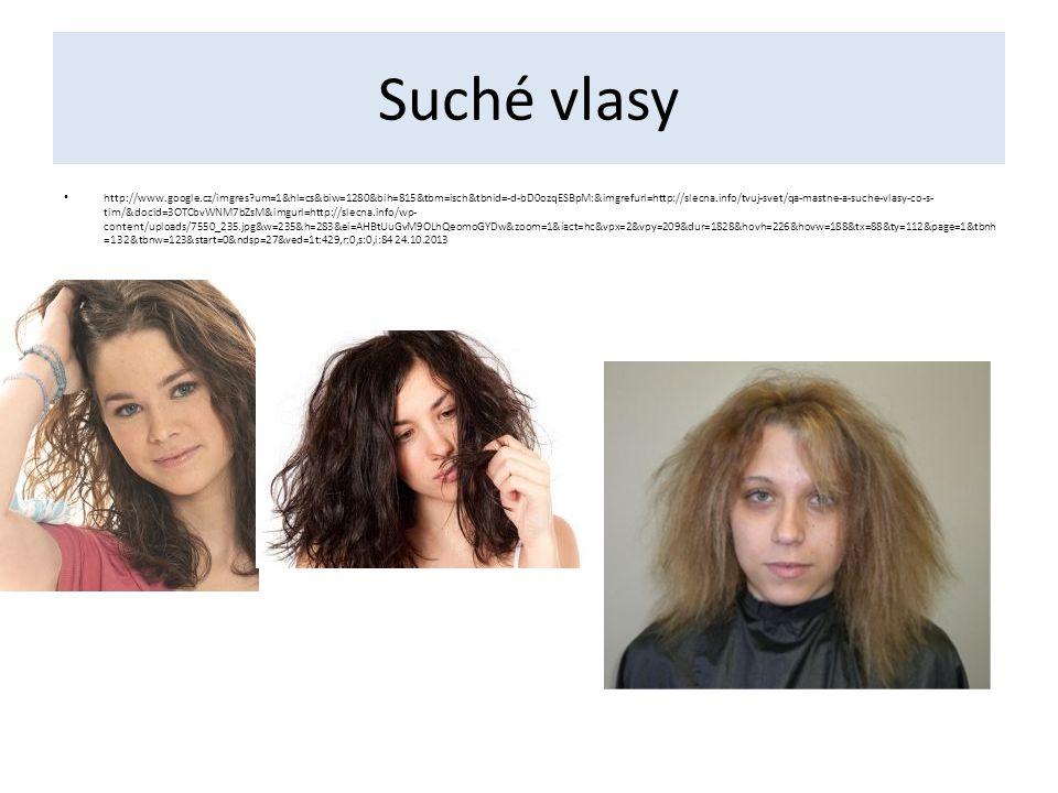 Suché vlasy http://www.google.cz/imgres?um=1&hl=cs&biw=1280&bih=815&tbm=isch&tbnid=-d-bD0ozqESBpM:&imgrefurl=http://slecna.info/tvuj-svet/qa-mastne-a-