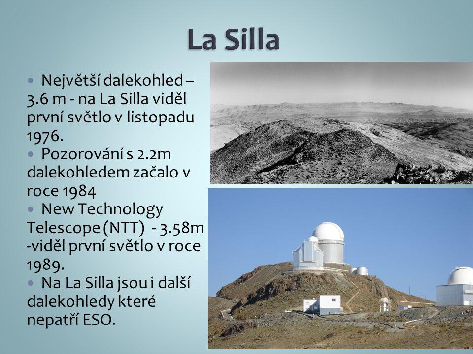 Největší dalekohled – 3.6 m - na La Silla viděl první světlo v listopadu 1976.