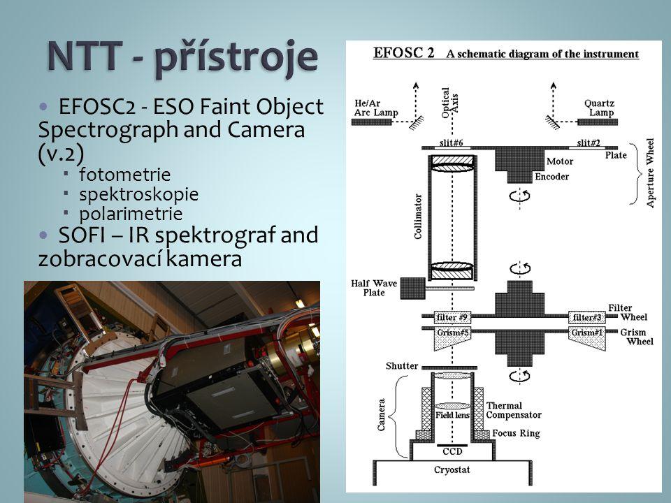 EFOSC2 - ESO Faint Object Spectrograph and Camera (v.2)  fotometrie  spektroskopie  polarimetrie SOFI – IR spektrograf and zobracovací kamera