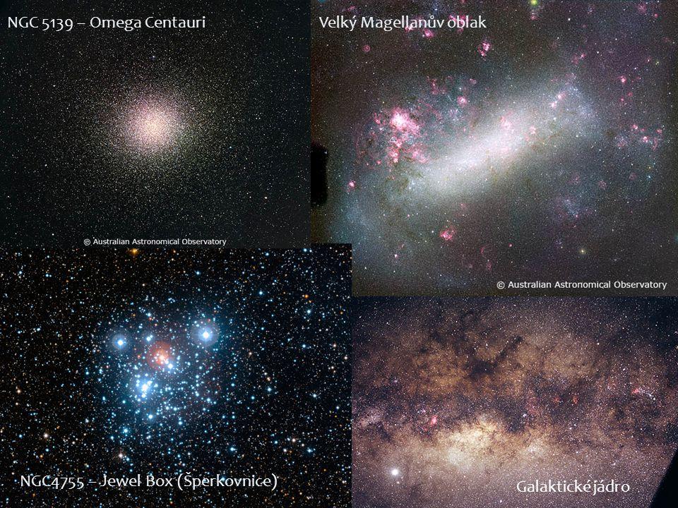 NGC4755 – Jewel Box (Šperkovnice) NGC 5139 – Omega CentauriVelký Magellanův oblak Galaktické jádro