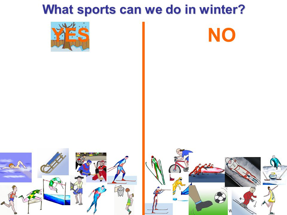 Zdroj obrázků: www.helpforenglish.cz What sports can we do in winter YESNO
