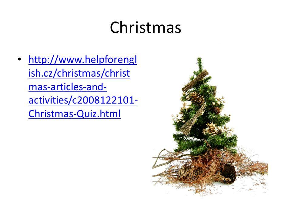 Recipe – Christmas Pudding http://www.helpforengl ish.cz/christmas/christ mas-articles-and- activities/c2006121906- Recipe--Traditional- Christmas-Pudding.html http://www.helpforengl ish.cz/christmas/christ mas-articles-and- activities/c2006121906- Recipe--Traditional- Christmas-Pudding.html