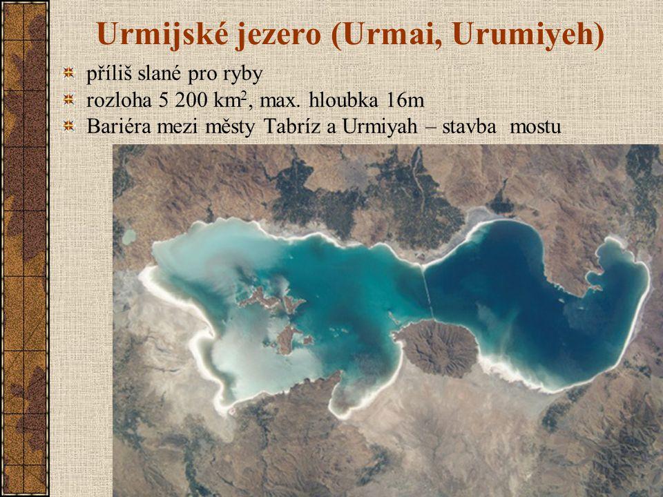 Urmijské jezero (Urmai, Urumiyeh) příliš slané pro ryby rozloha 5 200 km 2, max.