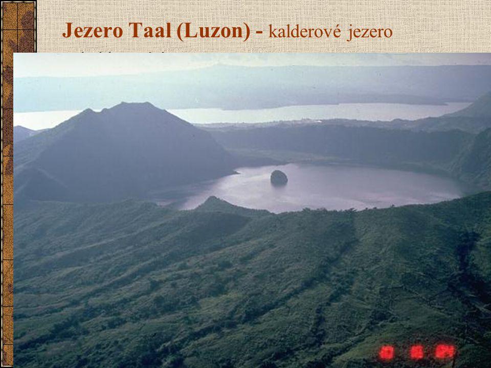 Jezero Taal (Luzon) - kalderové jezero kalderové jezero největší čtvrtohorní kaldera na světě