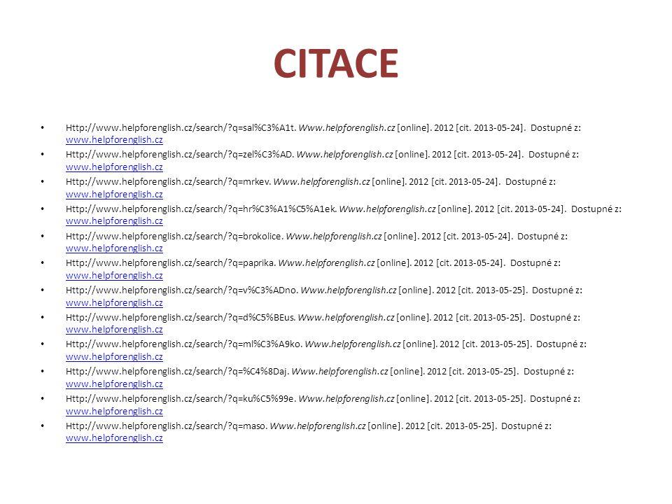 CITACE Http://www.helpforenglish.cz/search/?q=sal%C3%A1t. Www.helpforenglish.cz [online]. 2012 [cit. 2013-05-24]. Dostupné z: www.helpforenglish.cz ww
