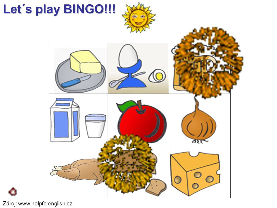Let´s play BINGO!!! Zdroj: www.helpforenglish.cz