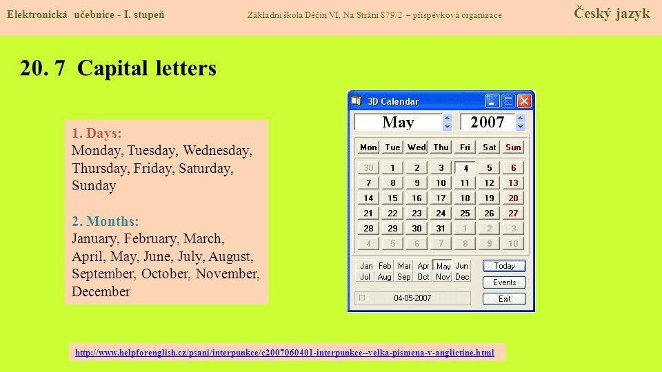 20.8 Test znalostí Správné odpovědi: 1. Kdy napíšeme velké písmeno.