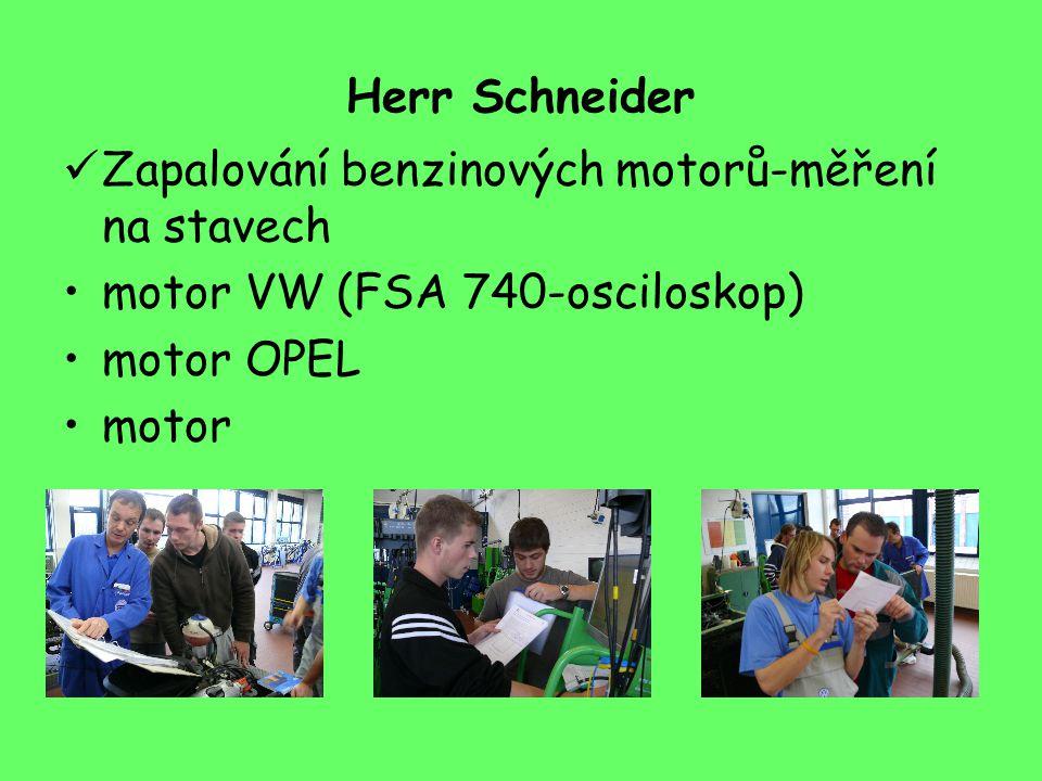 Herr Schneider Zapalování benzinových motorů-měření na stavech motor VW (FSA 740-osciloskop) motor OPEL motor