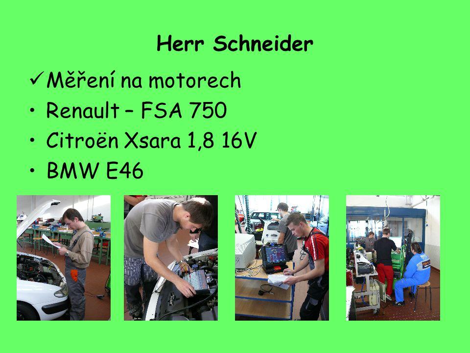 Herr Schneider Měření na motorech Renault – FSA 750 Citroën Xsara 1,8 16V BMW E46