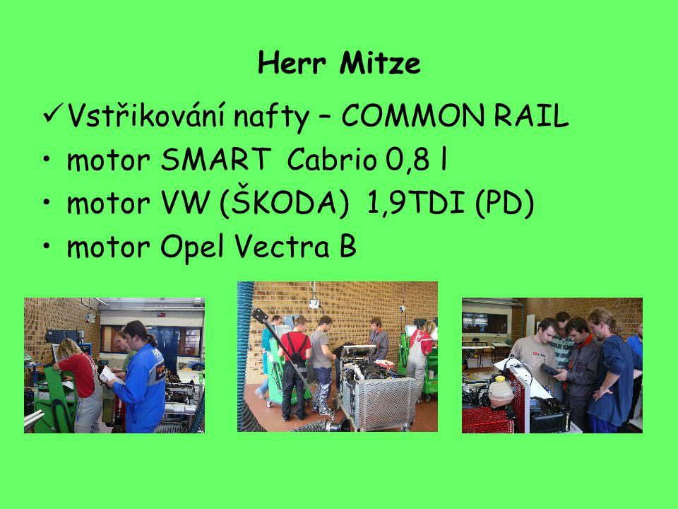 Herr Mitze Vstřikování nafty – COMMON RAIL motor SMART Cabrio 0,8 l motor VW (ŠKODA) 1,9TDI (PD) motor Opel Vectra B