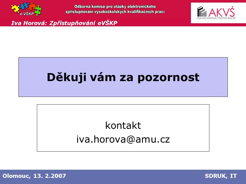 Iva Horová: Zpřístupňování eVŠKP Olomouc, 13.