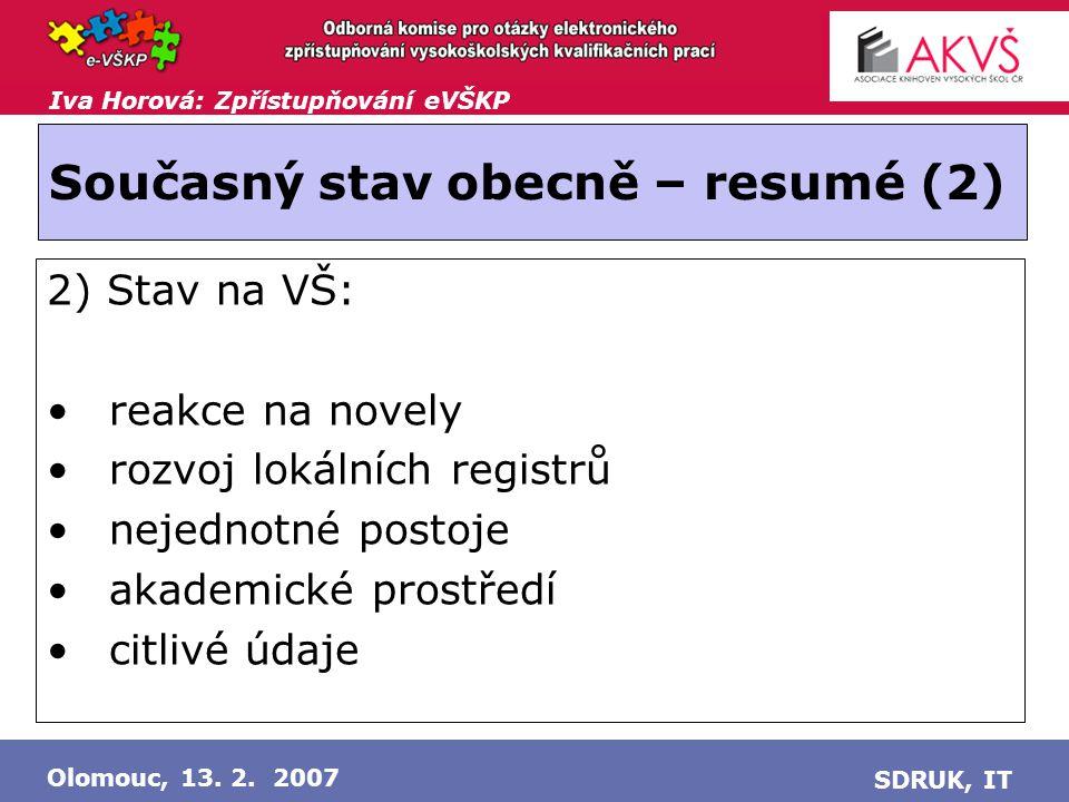 Iva Horová: Zpřístupňování eVŠKP Olomouc, 13.2.