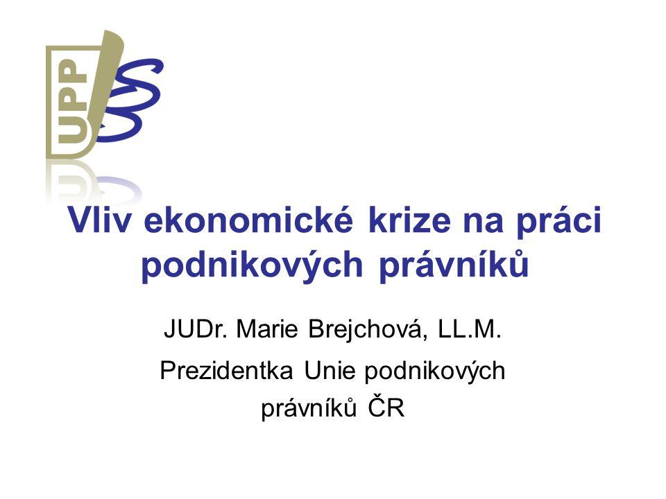 Vliv ekonomické krize na práci podnikových právníků JUDr.