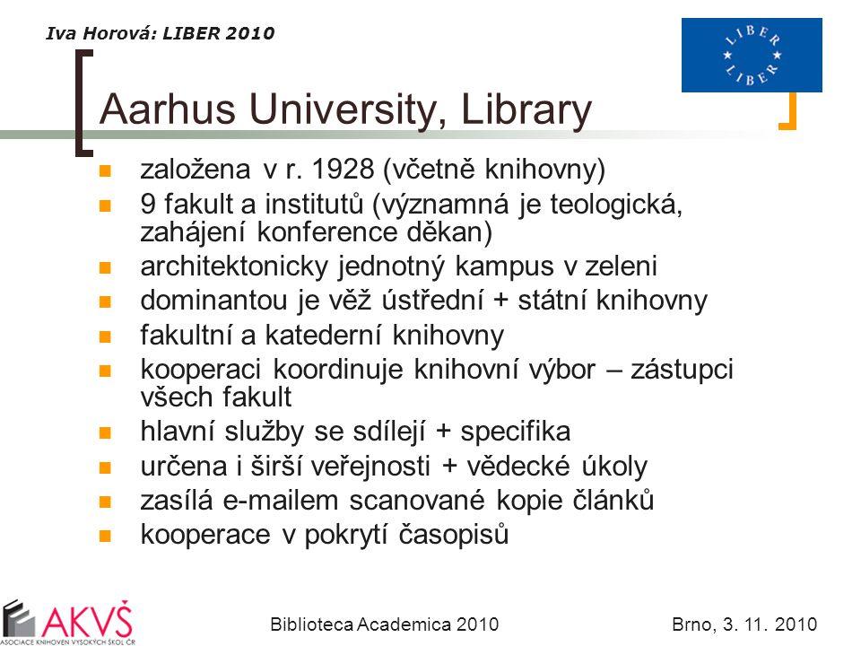 Iva Horová: LIBER 2010 Biblioteca Academica 2010 Brno, 3.