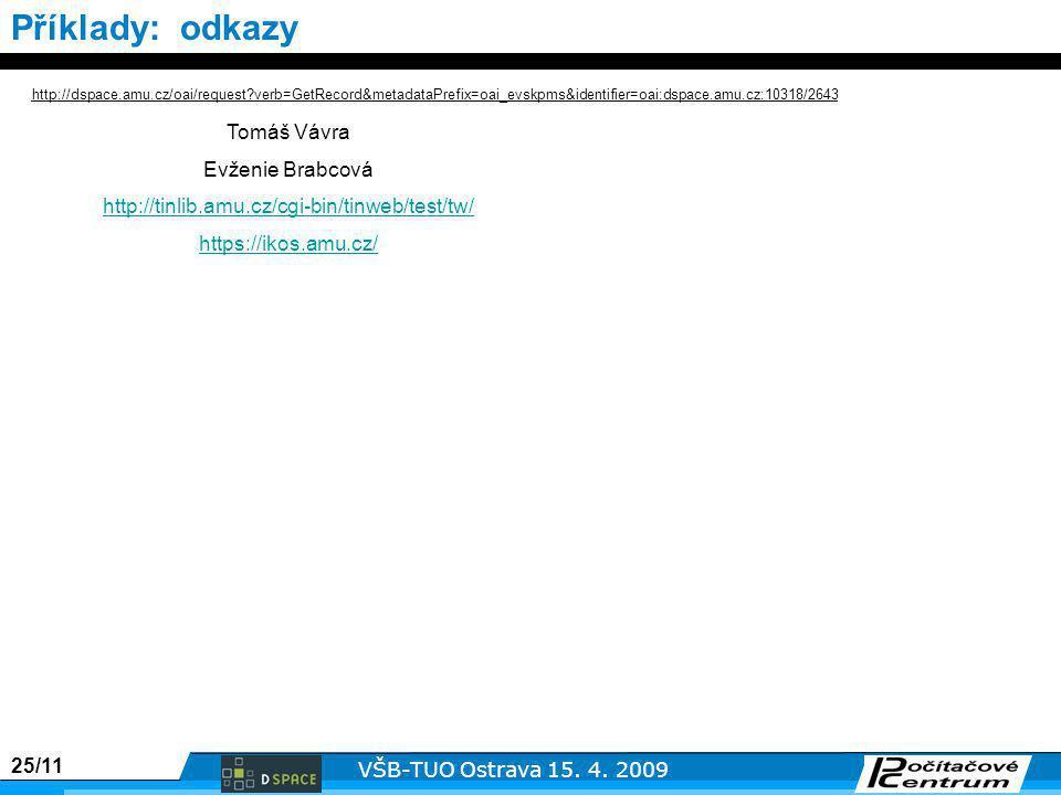 25/11 VŠB-TUO Ostrava 15. 4.