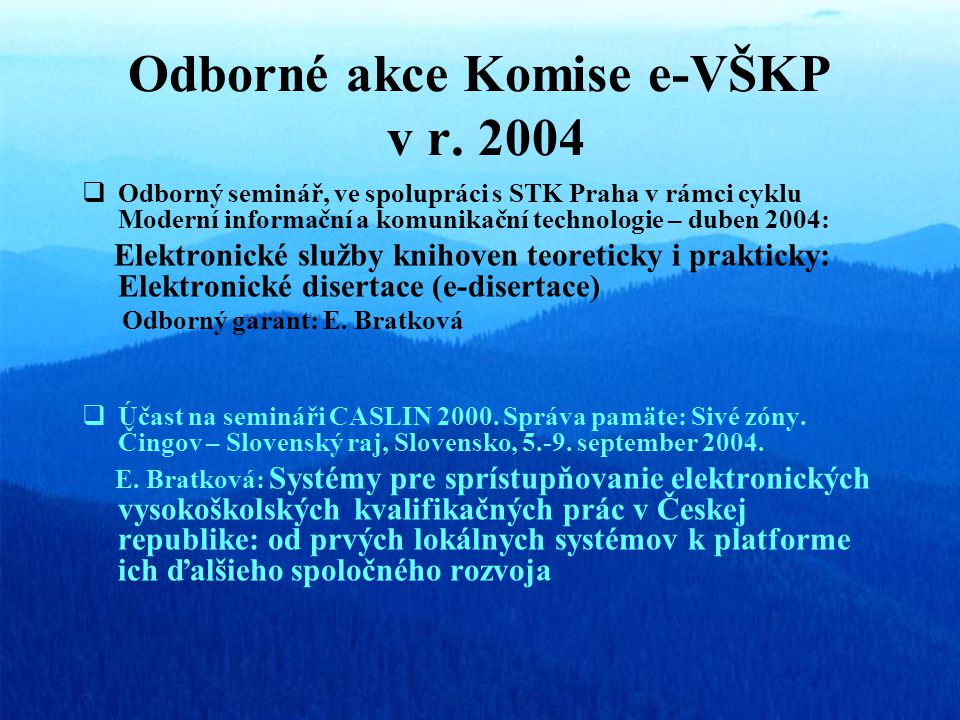 Odborné akce Komise e-VŠKP v r.