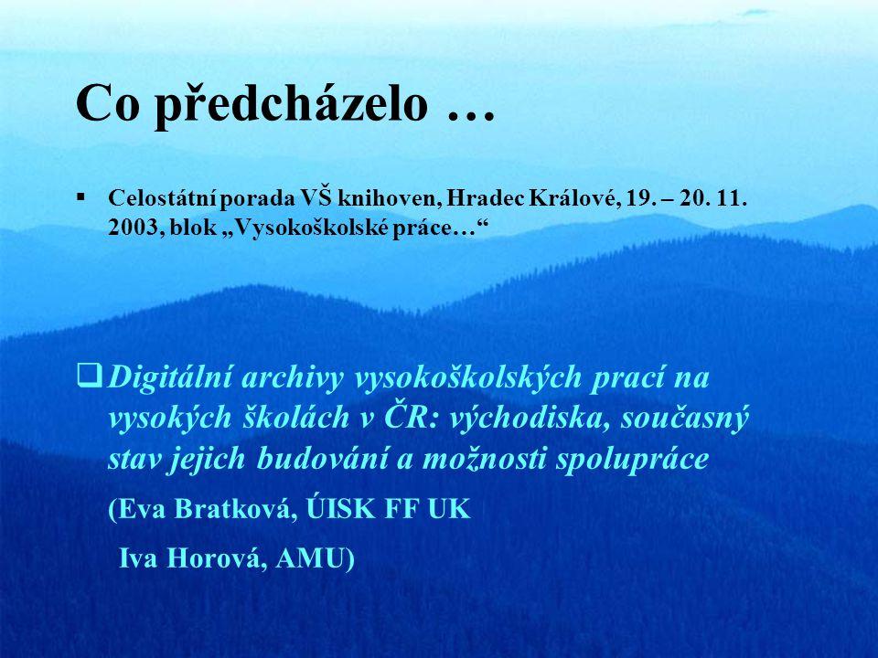 Co předcházelo …  Celostátní porada VŠ knihoven, Hradec Králové, 19.