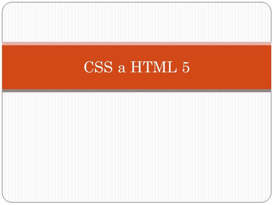 HTML 5 HTML5 je nová verze specifikace značkovacího jazyka HTML, která přináší podstatné změny v technologiích webových stránek.