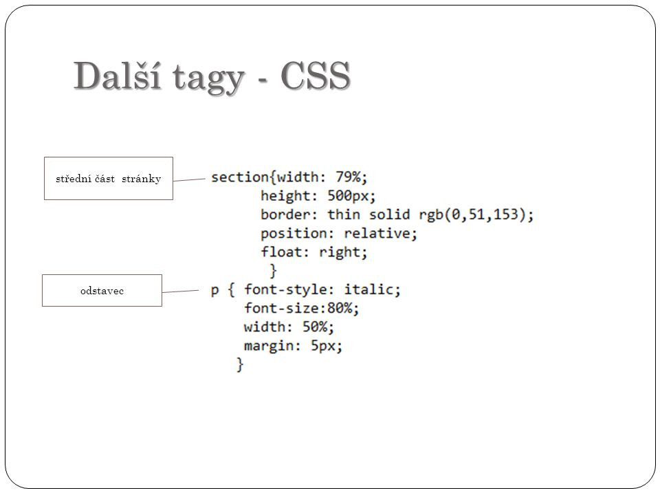 Další tagy - CSS střední část stránky odstavec