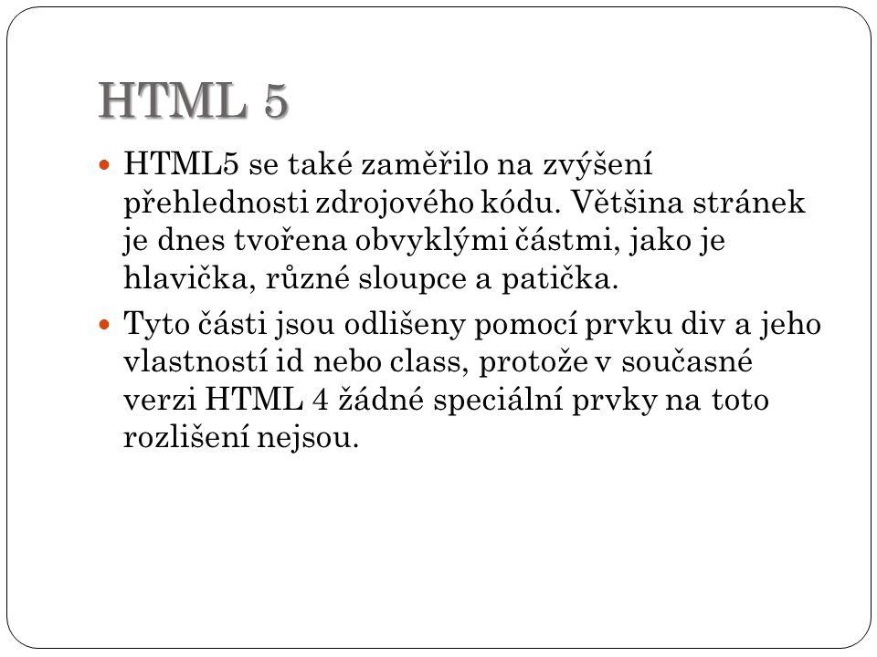 HTML 5 Ve starších verzích neexistují prostředky, které by úspěšně pracovaly s vkládáním multimédií, proto jsou využívány různé pluginy nebo Flash.