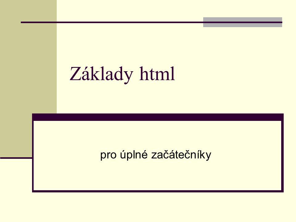 """Terminologie (nelekejte se a čtěte dál ) URL - Unique Resource Locator – internetová adresa html - Hyper Text Markup Language - značkový jazyk, kterým se zapisují webové stránky html soubor – soubor psaný jazykem html, má příponu html nebo htm (je to obyčejný textový soubor) html kód (zdrojový kód) – zápis html jazyka (kombinace textu a """"značek ) tag – """"značka html jazyka, odděluje text; zapisuje se do <> (např.:,, ); existují párové a nepárové tagy atribut tagu – nastavuje příslušné parametry tagu html editor – program, ve kterém vytváříme webové stránky wysiwyg - What you see is what you get (např."""