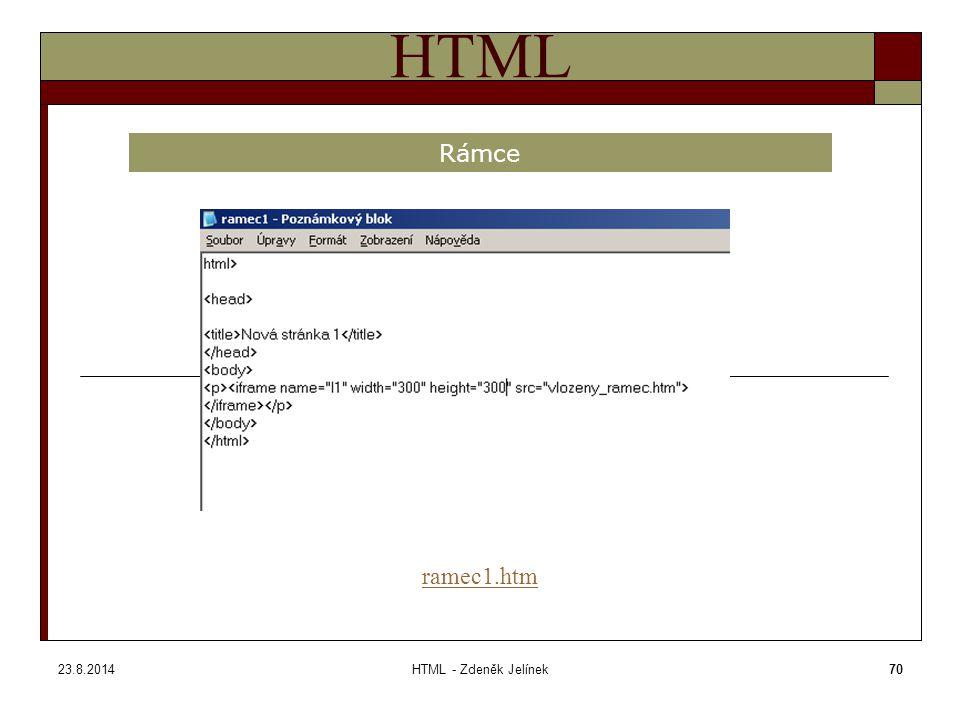 23.8.2014HTML - Zdeněk Jelínek70 HTML Rámce ramec1.htm