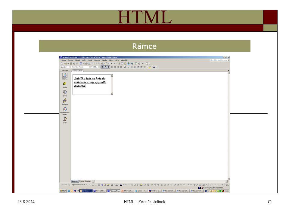 23.8.2014HTML - Zdeněk Jelínek71 HTML Rámce ramec1.htm