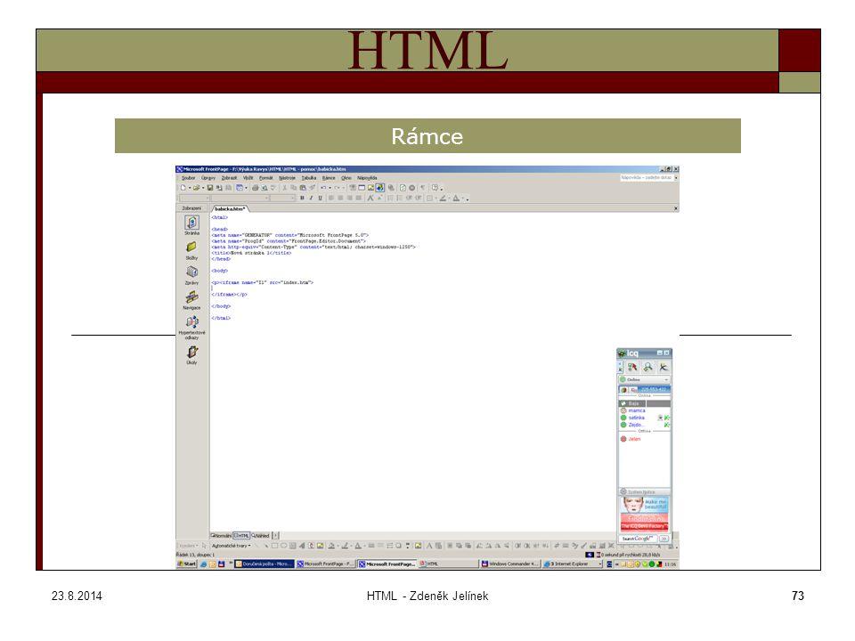 23.8.2014HTML - Zdeněk Jelínek73 HTML Rámce ramec1.htm