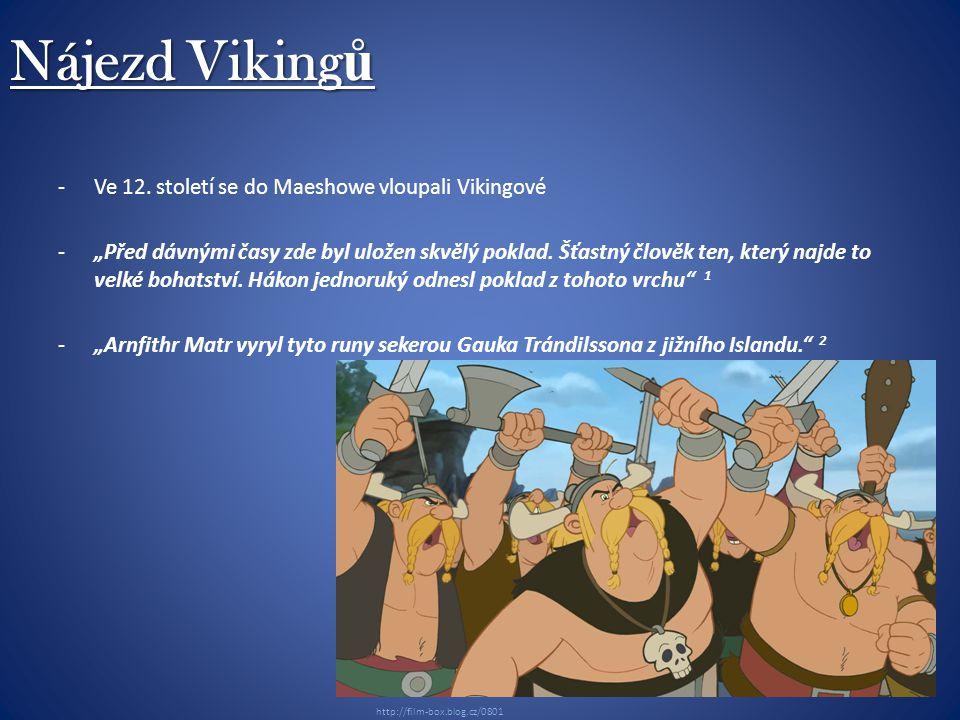 Nájezd Viking ů -Ve 12.