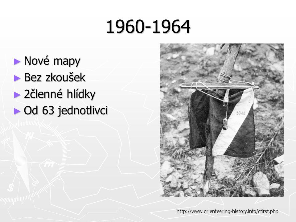 1960-1964 ► Nové mapy ► Bez zkoušek ► 2členné hlídky ► Od 63 jednotlivci http://www.orienteering-history.info/cfirst.php