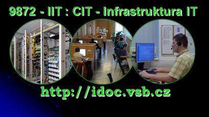 Učebny celoškolského charakteru PC pavilon-PCP 80 pracovních míst Koleje VŠB-TUO, ubytovací blok D Počítačový pavilon 9872 - IIT http://ucebny.vsb.cz