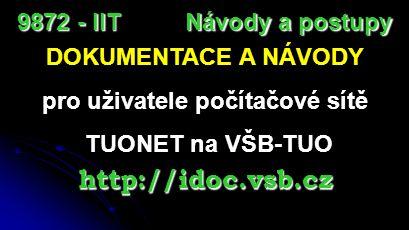 Jak na připojení k bezdrátové síti (WIFI) http://wifi.vsb.cz Návody a postupy 9872 - IIT